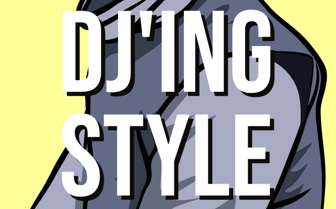 What is your DJ Style?