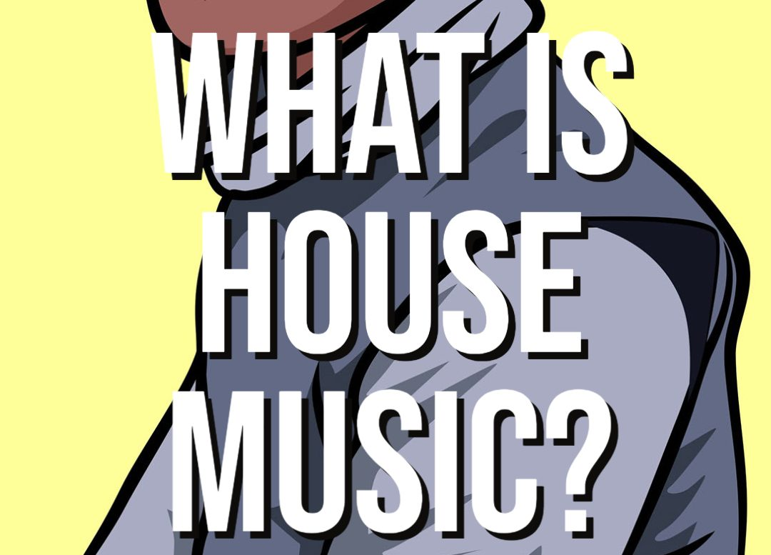 What is House Music?