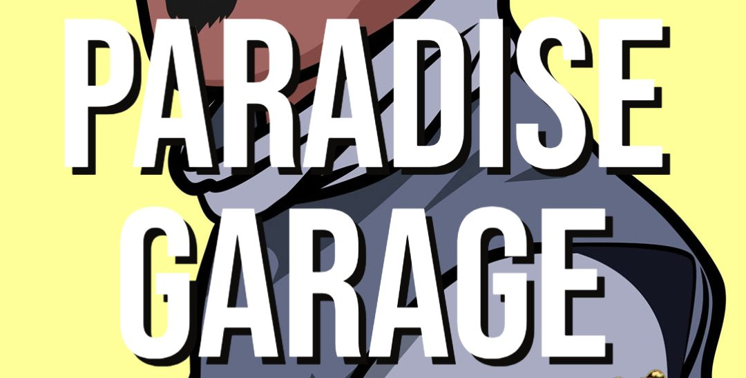 What is the Paradise Garage?